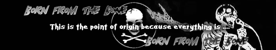 Born From The Bone